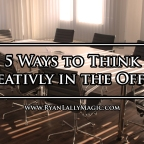 5 Ways to Think Creatively in the Office