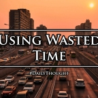 Using Wasted Time